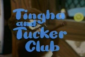 Tingha and Tucker Club
