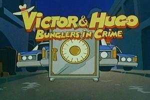 Victor & Hugo Bunglers in Crime